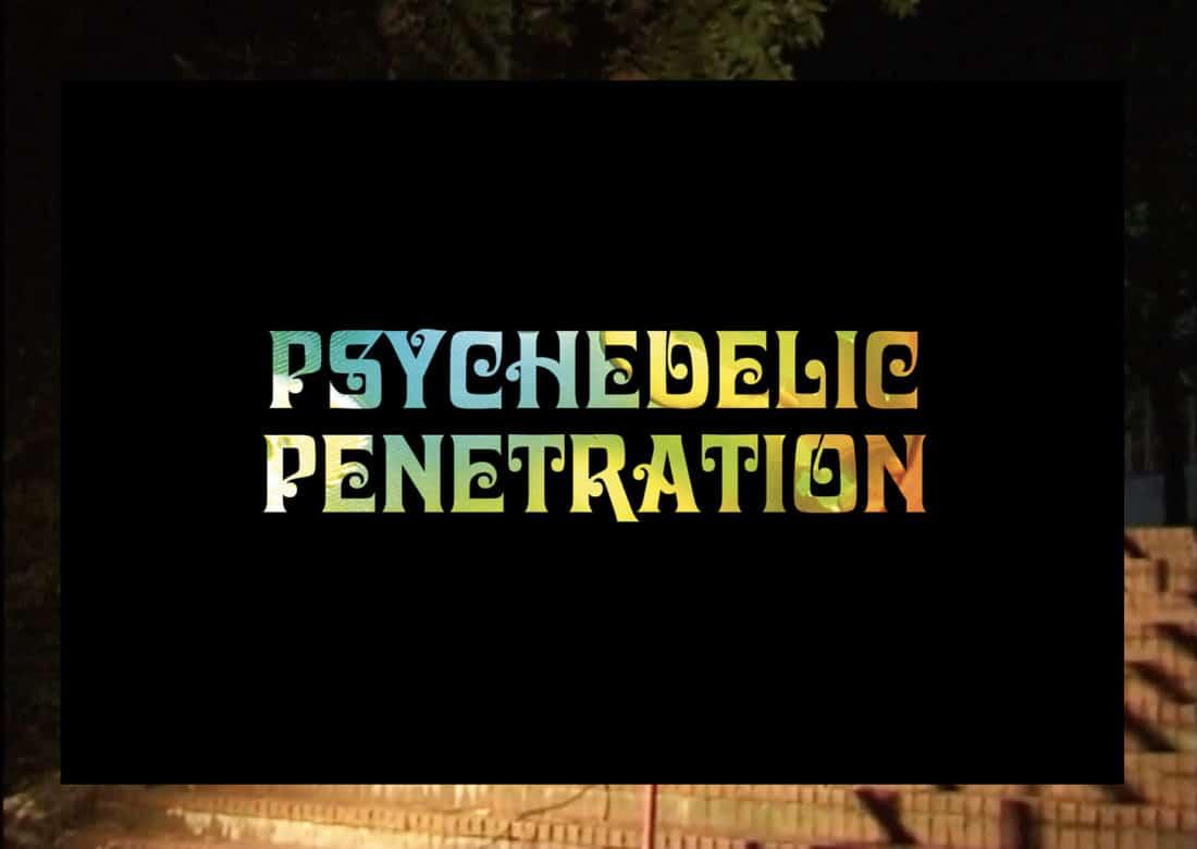Freedom-Psychedelic-Penetration-full-length-video-irregularskatemag