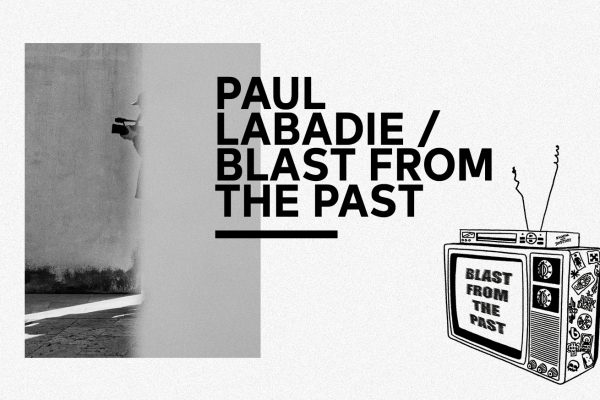 paul-labadie-DVL-foto-blast-from-the-past